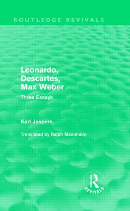 Leonardo, Descartes, Max Weber (Routledge Revivals): Three Essays (Hardback) book cover