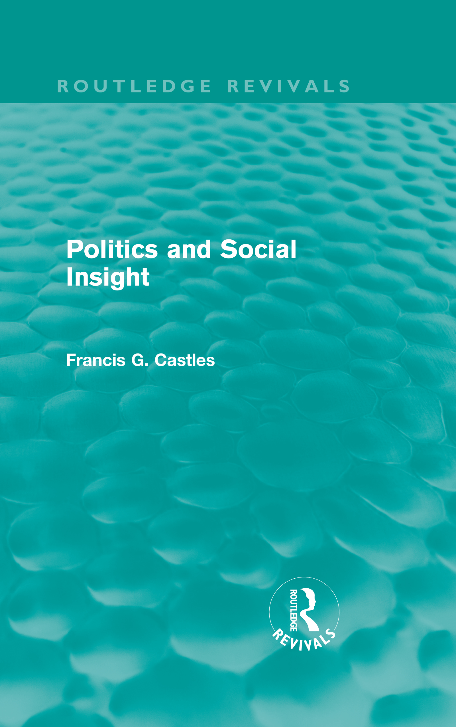 Politics and Social Insight (Routledge Revivals) (Hardback) book cover