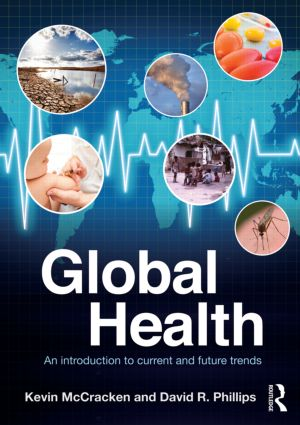 Global Health: An Introduction to Current and Future Trends (Paperback) book cover
