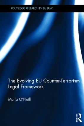 The Evolving EU Counter-terrorism Legal Framework (Hardback) book cover
