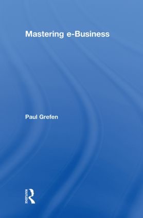 Mastering e-Business: 1st Edition (Hardback) book cover