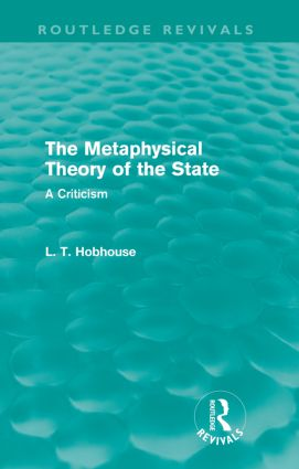 The Metaphysical Theory of the State (Routledge Revivals) (Paperback) book cover