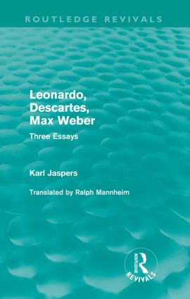 Leonardo, Descartes, Max Weber (Routledge Revivals): Three Essays (Paperback) book cover