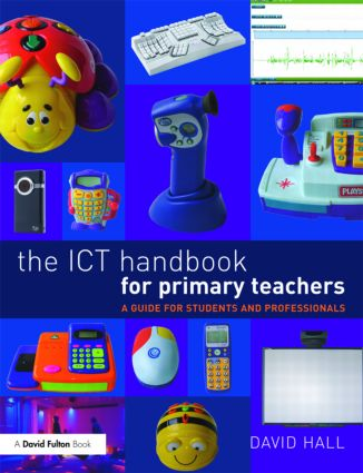 The ICT Handbook for Primary Teachers: A Guide for Students and Professionals (Paperback) book cover