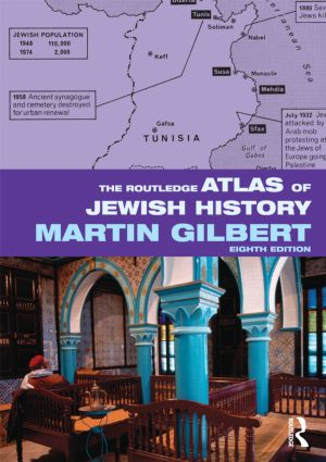 The Routledge Atlas of Jewish History: 8th Edition (Paperback) book cover