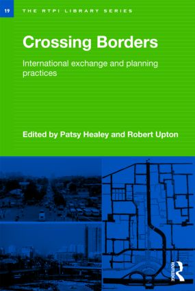 Crossing Borders: International Exchange and Planning Practices book cover