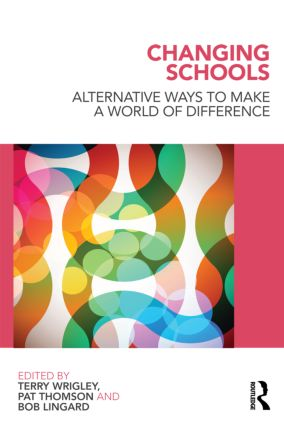 Changing Schools: Alternative Ways to Make a World of Difference (Paperback) book cover