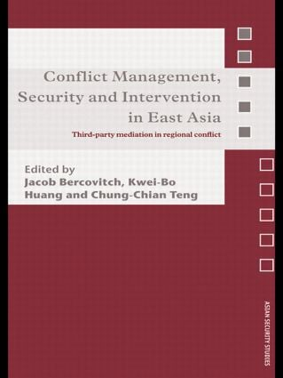 Conflict Management, Security and Intervention in East Asia: Third-party Mediation in Regional Conflict (Paperback) book cover