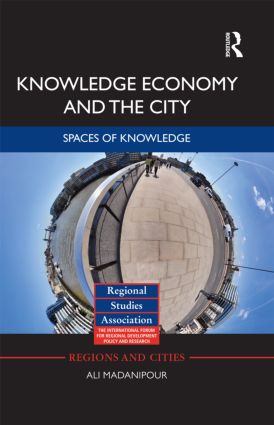 Knowledge Economy and the City: Spaces of knowledge (Hardback) book cover