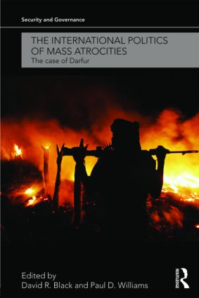 The International Politics of Mass Atrocities: The Case of Darfur (Paperback) book cover