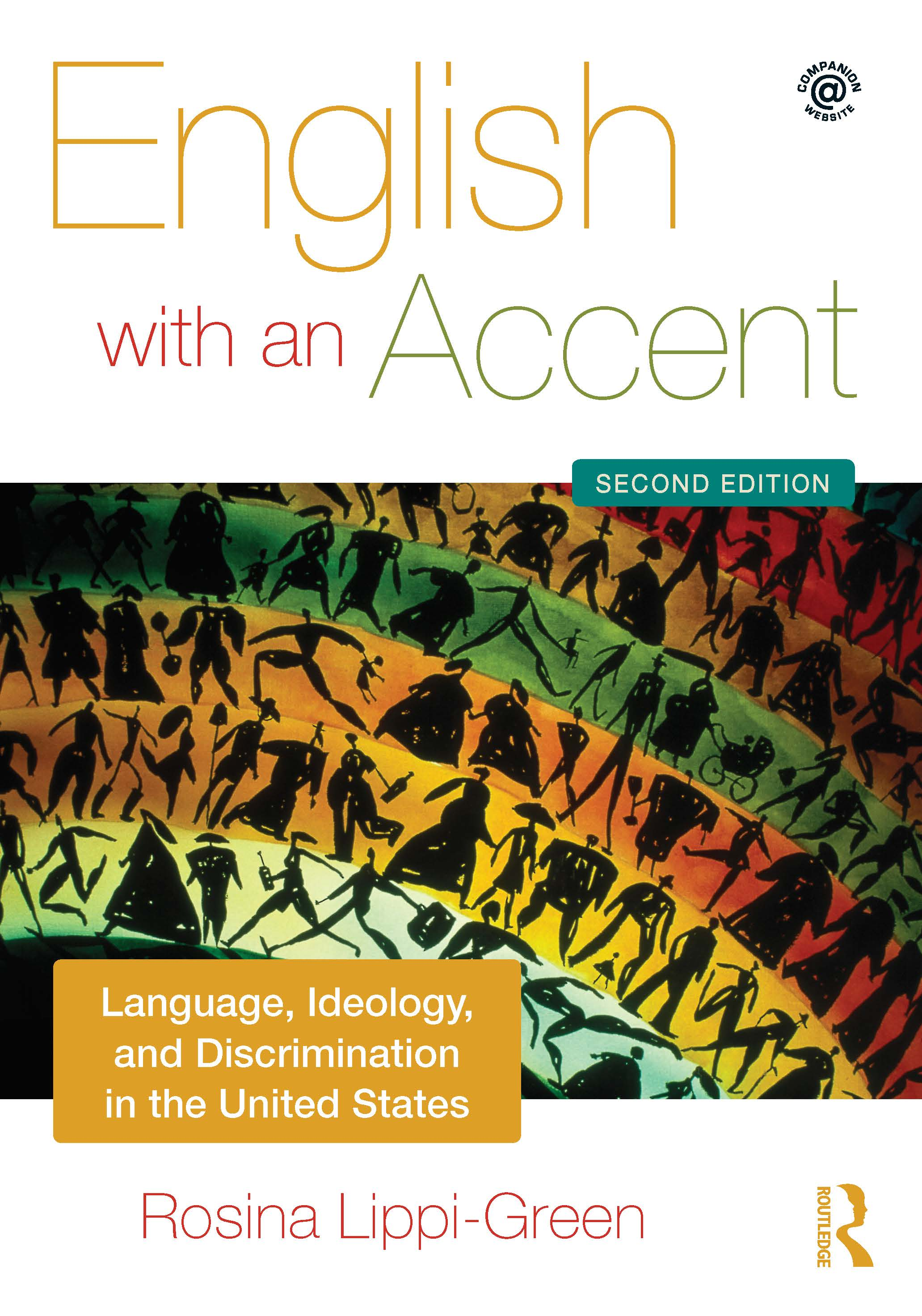 English with an Accent: Language, Ideology and Discrimination in the United States, 2nd Edition (Paperback) book cover
