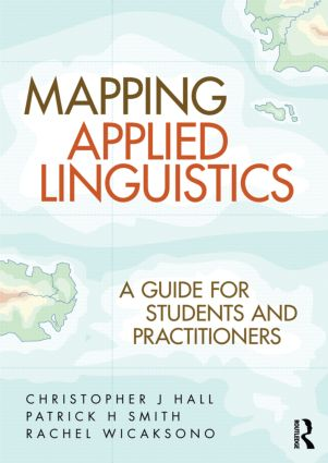Mapping Applied Linguistics: A Guide for Students and Practitioners (Paperback) book cover