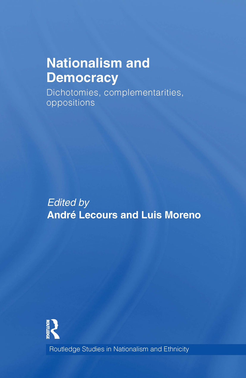 Nationalism and Democracy: Dichotomies, Complementarities, Oppositions (Hardback) book cover