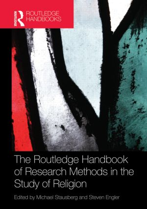 The Routledge Handbook of Research Methods in the Study of Religion (Hardback) book cover