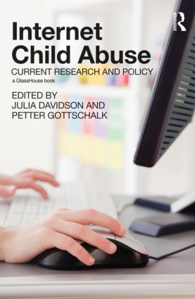 Internet Child Abuse: Current Research and Policy (Hardback) book cover