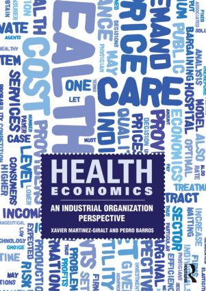 Health Economics: An Industrial Organization Perspective (Paperback) book cover