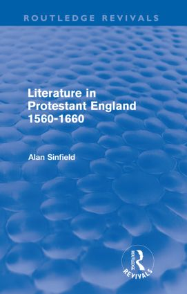 Literature in Protestant England, 1560-1660 (Routledge Revivals) (Paperback) book cover