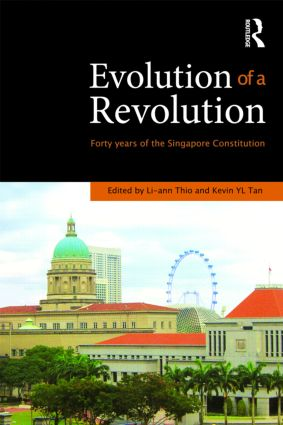 Evolution of a Revolution: Forty Years of the Singapore Constitution book cover
