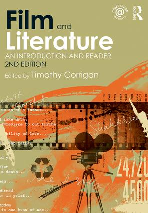 Film and Literature: An Introduction and Reader, 2nd Edition (Paperback) book cover