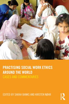 Practising Social Work Ethics Around the World: Cases and Commentaries book cover