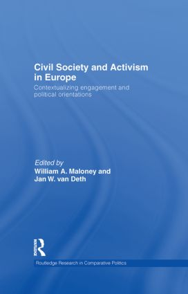 Civil Society and Activism in Europe: Contextualizing engagement and political orientations (Hardback) book cover