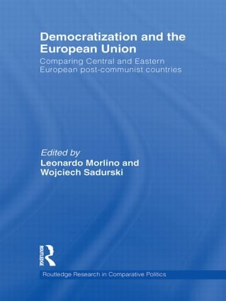 Democratization and the European Union: Comparing Central and Eastern European Post-Communist Countries (Hardback) book cover
