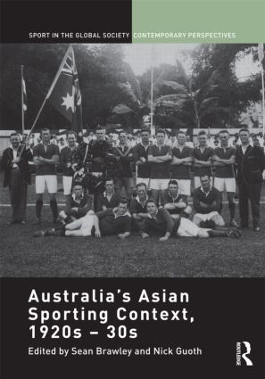 Australia's Asian Sporting Context, 1920s – 30s (Hardback) book cover