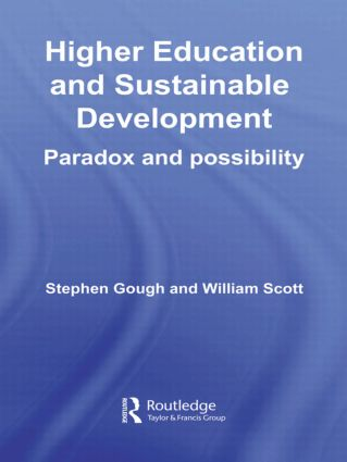 Higher Education and Sustainable Development: Paradox and Possibility (Paperback) book cover