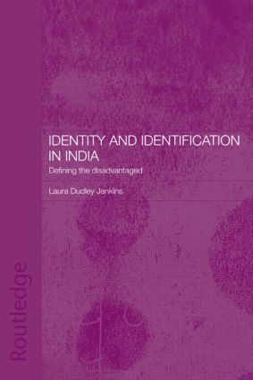Identity and Identification in India: Defining the Disadvantaged book cover