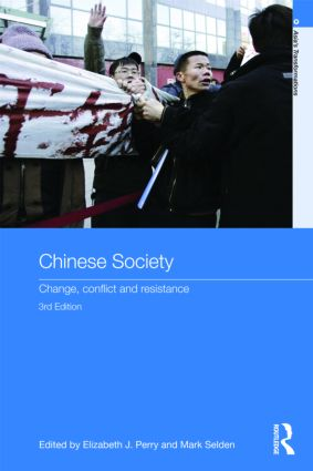 Chinese Society: Change, Conflict and Resistance, 3rd Edition (Paperback) book cover