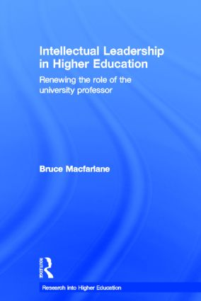 Intellectual Leadership in Higher Education: Renewing the role of the university professor, 1st Edition (Hardback) book cover