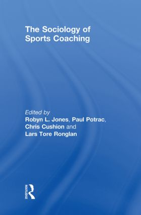 The Sociology of Sports Coaching book cover