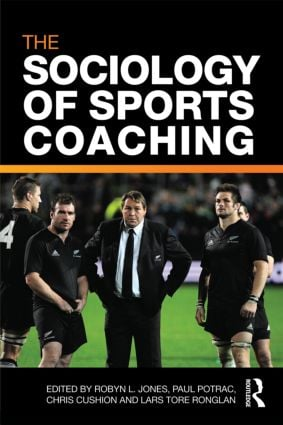 The Sociology of Sports Coaching