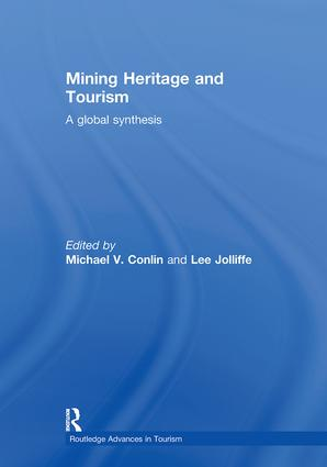 Mining Heritage and Tourism: A Global Synthesis book cover