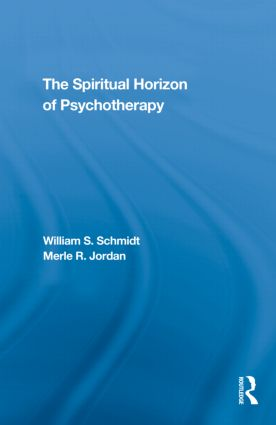 The Spiritual Horizon of Psychotherapy (Hardback) book cover