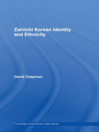 Zainichi Korean Identity and Ethnicity: 1st Edition (Paperback) book cover