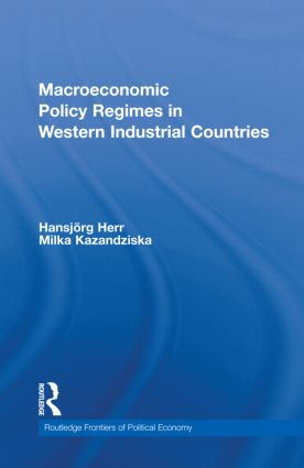 Macroeconomic Policy Regimes in Western Industrial Countries: 1st Edition (Hardback) book cover