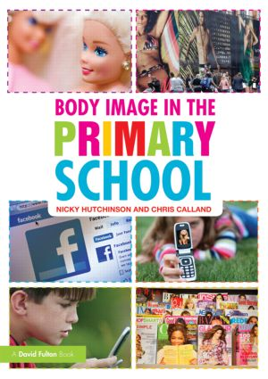 Body Image in the Primary School (Paperback) book cover