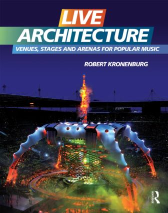 Live Architecture: Venues, Stages and Arenas for Popular Music (Hardback) book cover