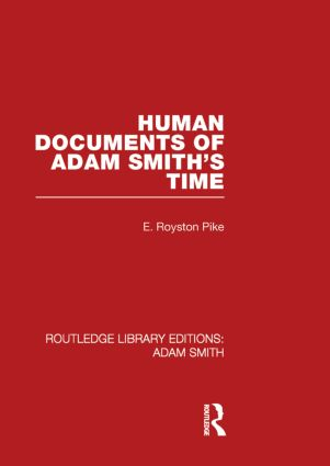 Human Documents of Adam Smith's Time (Hardback) book cover