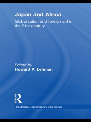 Japan and Africa: Globalization and Foreign Aid in the 21st Century book cover