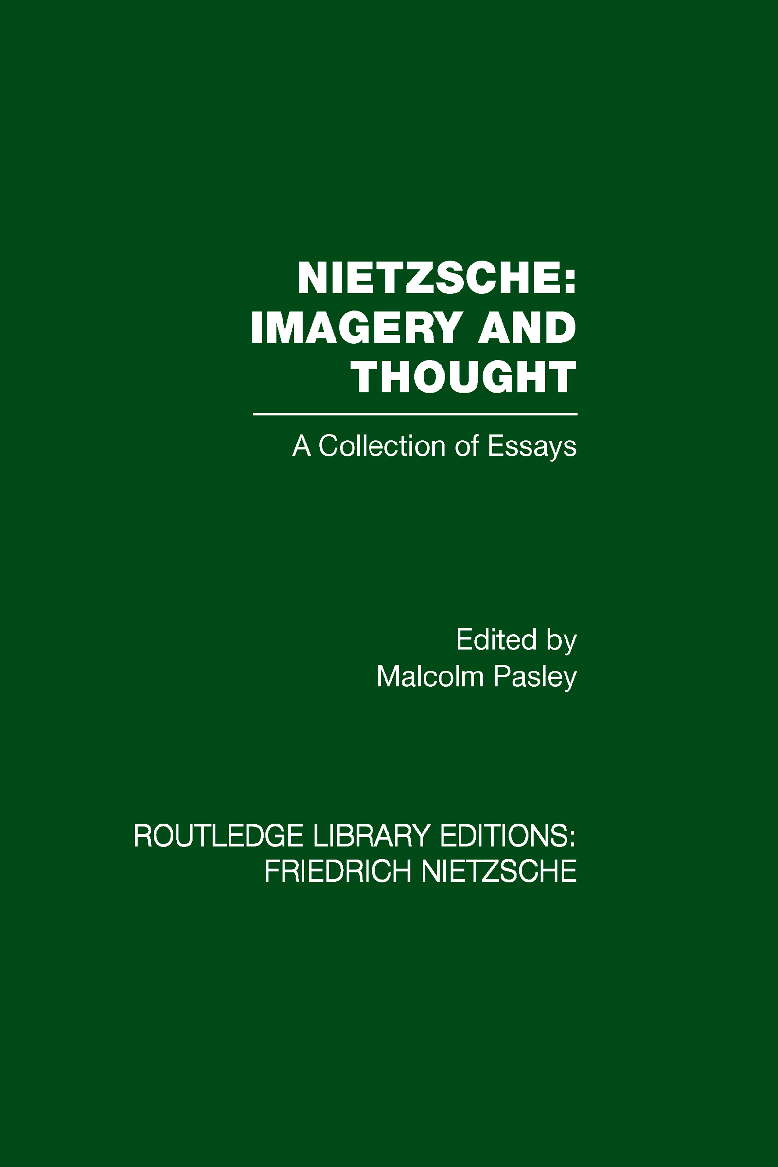 Nietzsche: Imagery and Thought: A Collection of Essays (Hardback) book cover