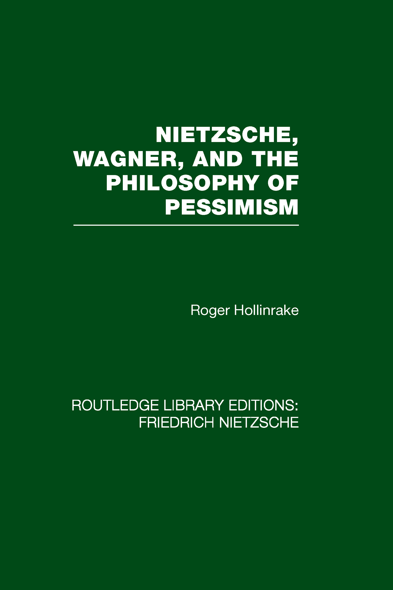 Nietzsche, Wagner and the Philosophy of Pessimism (Hardback) book cover
