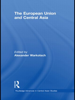 The European Union and Central Asia (Hardback) book cover