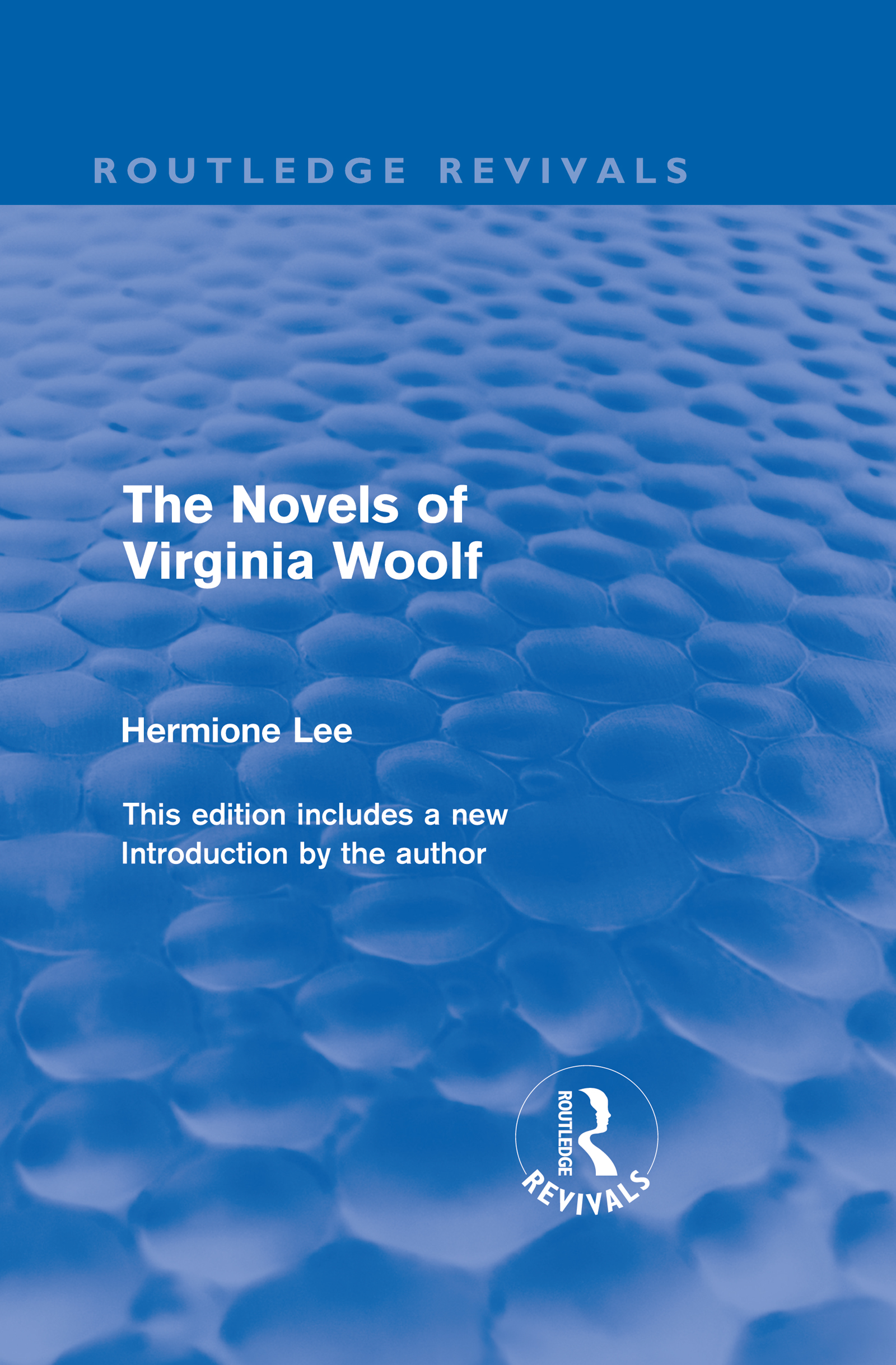 The Novels of Virginia Woolf (Routledge Revivals) (Hardback) book cover