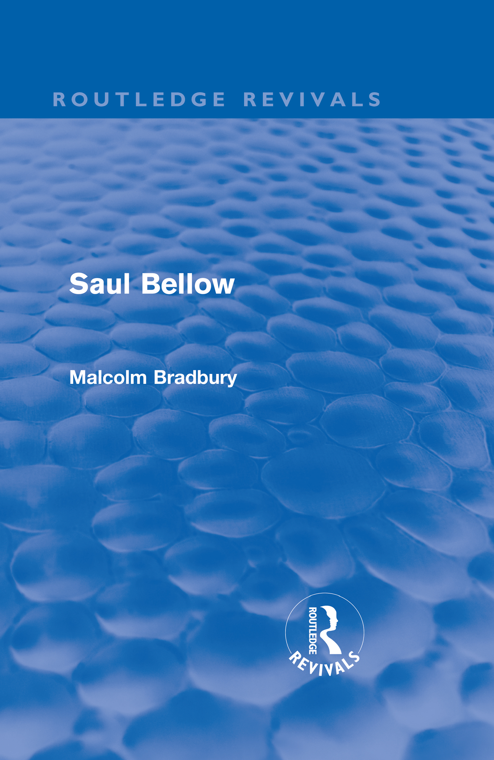 Saul Bellow (Routledge Revivals) (Hardback) book cover