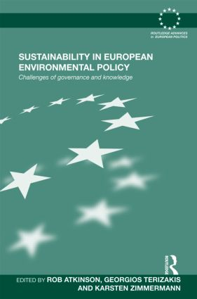 Sustainability in European Environmental Policy: Challenges of Governance and Knowledge (Hardback) book cover