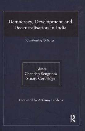 Democracy, Development and Decentralisation in India