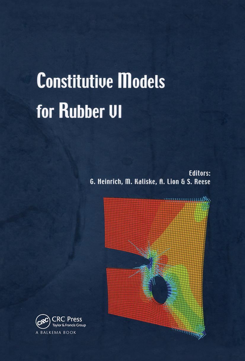 Constitutive Models for Rubber VI: 1st Edition (Hardback) book cover
