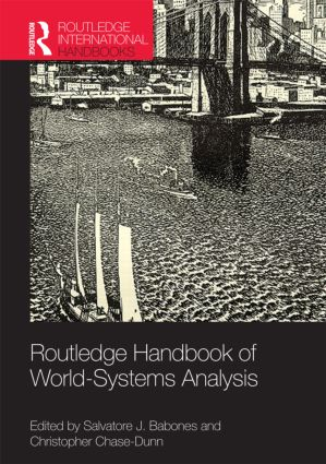 Routledge Handbook of World-Systems Analysis (Hardback) book cover